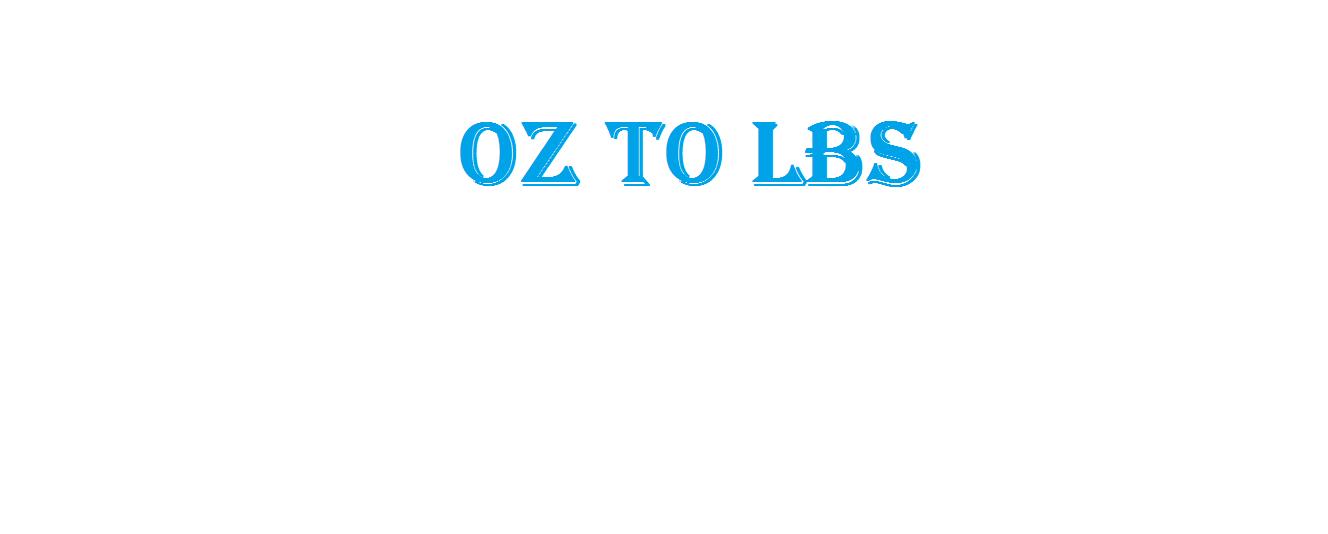 OZ to LBS